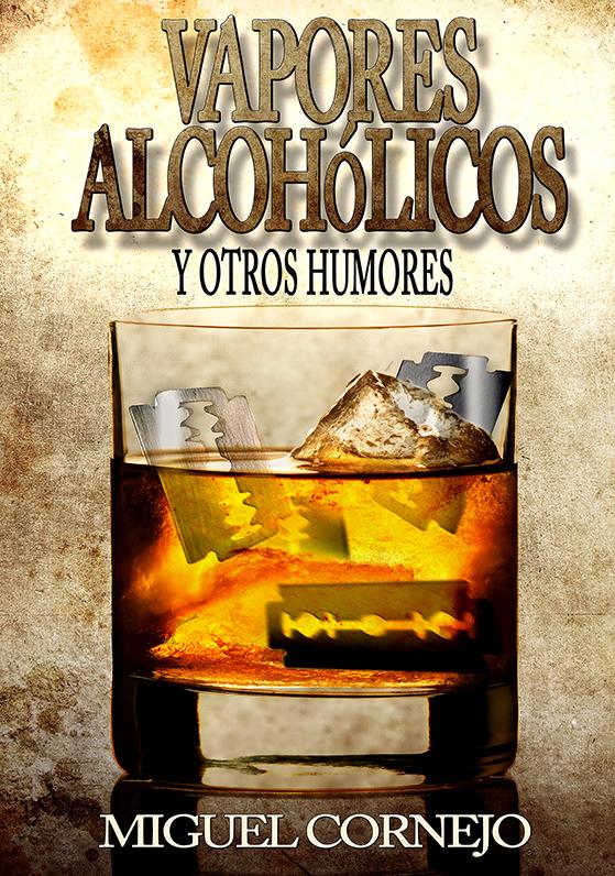 VAPORES ALCOHÓLICOS