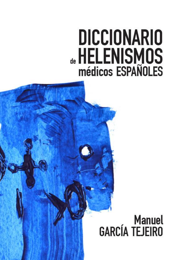 DICCIONARIO DE HELENISMOS MÉDICOS ESPAÑOLES